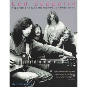 Hal Leonard Led Zeppelin   The Story Of a Band and Their