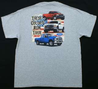 FORD Pickup Trucks T Shirt These Colors Run True NWT