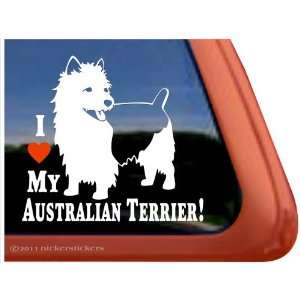 LOVE MY AUSTRALIAN TERRIER~ Cute Dog Vinyl Window Auto Decal Sticker