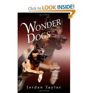 Dogs 101 German Shepherd Dog Films [Paperback] Jordan Taylor Books