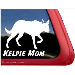 Kelpie Mom ~ Australian Kelpie Vinyl Window Auto Decal
