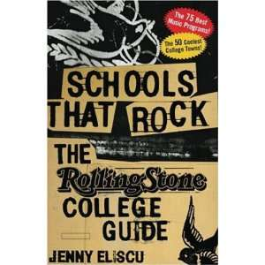Schools That Rock The Rolling Stone College Guide