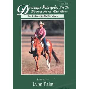 Lynn Palm Dressage Principles for the Western Horse